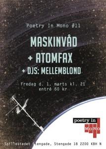 Poetry In Mono #11: Maskinvåd + Atomfax + DJs: Mellemblond