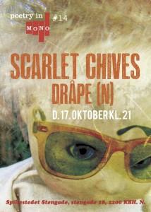 Poetry In Mono #14: Scarlet Chives + Dråpe (N) + DJ Mads Axelsen (Det Elektriske Barometer)