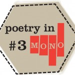 poetry in mono #3: help stamp out loneliness + no hay banda