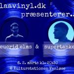blaavinyl præsenterer... eucrid elms + supertanker