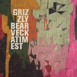 Hype: Grizzly Bear - Veckatimest