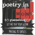 Poetry In Mono #4